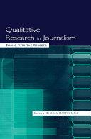 Qualitative Research in Journalism