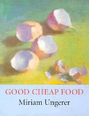 Good Cheap Food Book