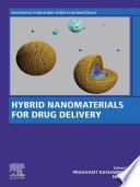 Hybrid Nanomaterials for Drug Delivery