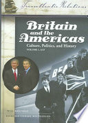 """Britain and the Americas: Culture, Politics, and History"" by Will Kaufman, Heidi Slettedahl Macpherson"