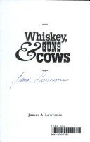 Whiskey  Guns and Cows