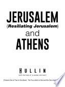 Jerusalem Resiliating Jerusalem And Athens Book PDF