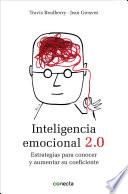 Inteligencia emocional 2.0  : Estrategias para conocer y aumentar su coeficiente