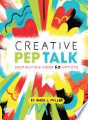 Creative Pep Talk
