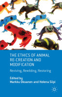 Pdf The Ethics of Animal Re-creation and Modification