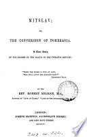 Mitslav  or  the conversion of Pomerania Book PDF