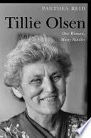 Tillie Olsen  : One Woman, Many Riddles