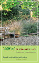 Growing California Native Plants  Second Edition