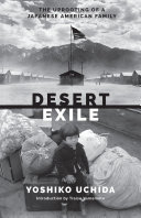 Desert Exile: The Uprooting of a Japanese American Family - Seite 159