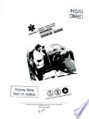 National Training Course  Emergency Medical Technician   Paramedic  Instructor s Lesson Plans  Course Guide