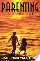 Parenting In A New Age Book PDF