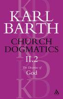 Church Dogmatics The Doctrine of God  Volume 2  Part2