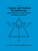 Volume III Clinical and Medical Hypnotherapy
