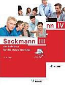 Sackmann - das Lehrbuch für die Meisterprüfung Teil III und IV