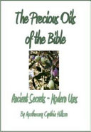The Precious Oils and Plants of the Bible Book
