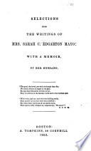 Selections from the Writings of Mrs. Sarah C. Edgarton Mayo