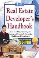 The Real Estate Developer s Handbook Book
