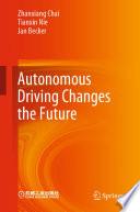 Autonomous Driving Changes The Future Book PDF