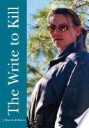 The Write To Kill