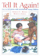 Read Online Tell It Again! Easy-To-Tell Stories With Activities for Young Children Full Book
