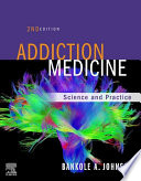 """Addiction Medicine E-Book: Science and Practice"" by Bankole Johnson"