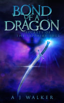 Bond of a Dragon: Secrets of the Sapphire Soul Pdf/ePub eBook