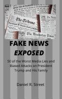 Fake News Exposed