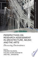 Perspectives on Research Assessment in Architecture  Music and the Arts Book PDF