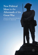 New Political Ideas in the Aftermath of the Great War