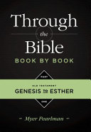 Through the Bible Book by Book, Part 1: Genesis to Esther