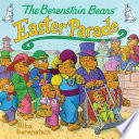 Read Online The Berenstain Bears' Easter Parade For Free