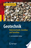 Geotechnik  : Bodenmechanik, Grundbau und Tunnelbau