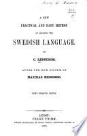 A new, practical and easy method of learning the Swedish language