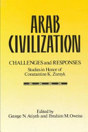 Arab Civilization  Challenges and Responses