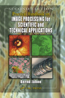Practical Handbook on Image Processing for Scientific and Technical Applications, Second Edition