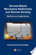Ground Based Microwave Radiometry and Remote Sensing