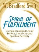 Spiral of Fulfillment Pdf/ePub eBook
