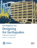 Risk Management Series  Designing for Earthquakes   A Manual for Architects