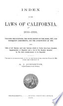 Index to the Laws of California  1850 1893 Book