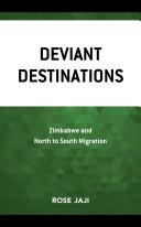 Deviant Destinations