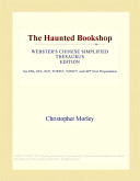 Free The Haunted Bookshop (Webster's Chinese Simplified Thesaurus Edition) Read Online