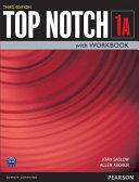 Top Notch 1 Student Book/Workbook Split A