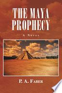 The Maya Prophecy