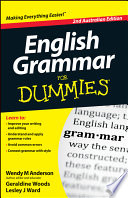 """English Grammar For Dummies"" by Wendy M. Anderson, Geraldine Woods, Lesley J. Ward"