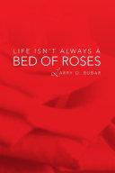 Life Isn't Always a Bed of Roses Pdf/ePub eBook