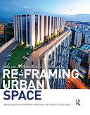 Re Framing Urban Space