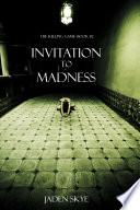 Invitation To Madness The Killing Game Book 2
