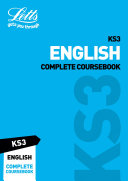 KS3 English Complete Coursebook (Letts KS3 Revision Success)
