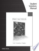 Student Solutions Manual for Neal/Gustafson/Hughes' Precalculus