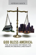 God Bless America: The Discourse Between the American Dream & Christianity